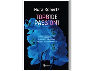 Recensione: Torbide passioni, di Nora Roberts