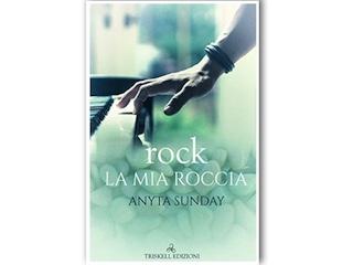 Recensione: Rock-la mia roccia, di Anyta Sunday