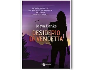 Recensione: Desiderio di vendetta, di Maya Banks