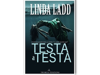 Recensione di Sarah Nernardinello: Testa a testa, di Linda Ladd