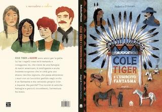 """Eventi: Federica D'Ascani presenta """"Cole Tiger e l'esercito fantasma"""""""