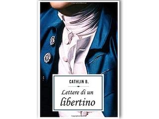 Recensione: Lettere di un libertino, di Cathlin B.