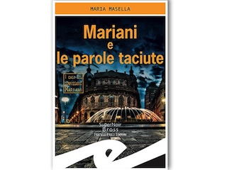 Recensione: Mariani e le parole taciute, di Maria Masella