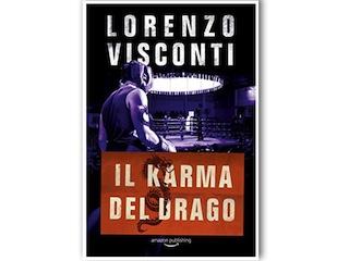 Recensione: Il karma del Drago, di Lorenzo Visconti