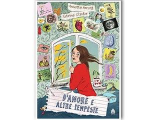 """Recensione: """"D'amore e altre tempeste"""", di Annette Herzog & Katrine Clante"""