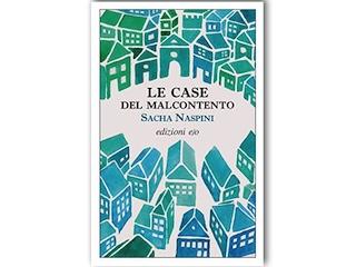 """Recensione: """"Le case del malcontento"""", di Sacha Naspini"""