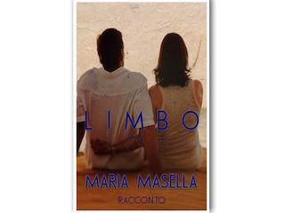 Limbo, un racconto di Maria Masella