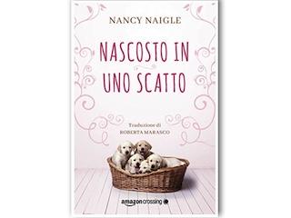 Recensione: Nascosto in uno scatto, di Nancy Naigle