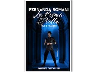 La prima notte, racconto di Fernanda Romani