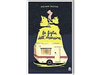 """Recensione: """"La figlia dell'assassina"""", di Giuliana Facchini"""