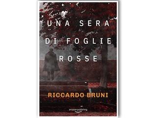 Recensione: Una sera di foglie rosse, di Riccardo Bruni