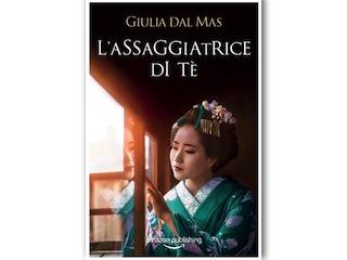Recensione di Dalida Lorenzi: L'assaggiatrice di tè, di Giulia Dal Mas