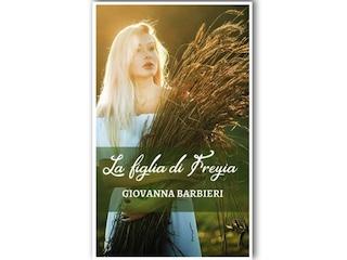 News: La figlia di Freyja, di Giovanna Barbieri