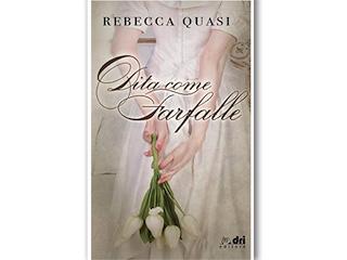 Recensione di Dalida Lorenzi: Dita come farfalle, di Rebecca Quasi