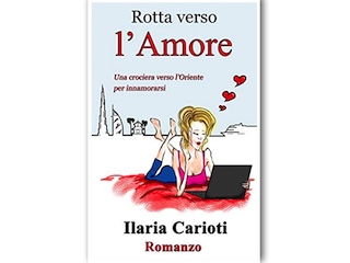 Rotta verso l'amore, di Ilaria Carioti