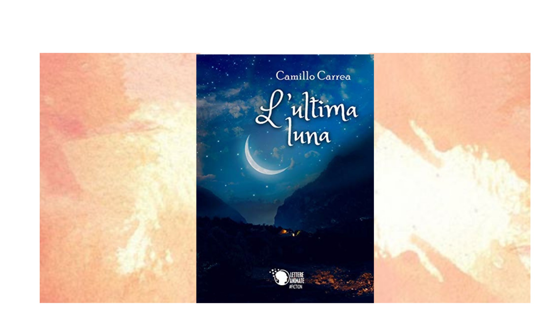 Recensione di Dalida Lorenzi: L'ultima luna, di Camillo Carrea
