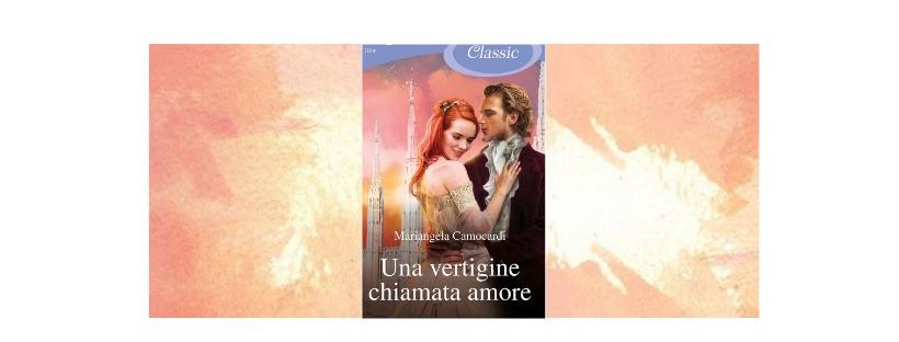 """Segnalazioni: Mariangela Camocardi presenta """"Una vertigine chiamata amore"""""""