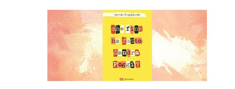 News: Che fine ha fatto Sandra Poggi?, di Davide Pappalardo