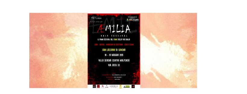Eventi: Aemilia, il Festival Noir della Via Emilia