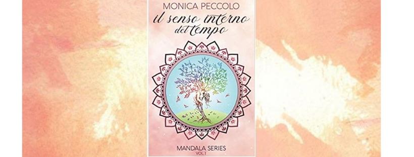 News: Il senso interno del tempo, di Monica Peccolo
