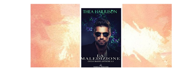 Recensione: La maledizione, di Thea Harrison