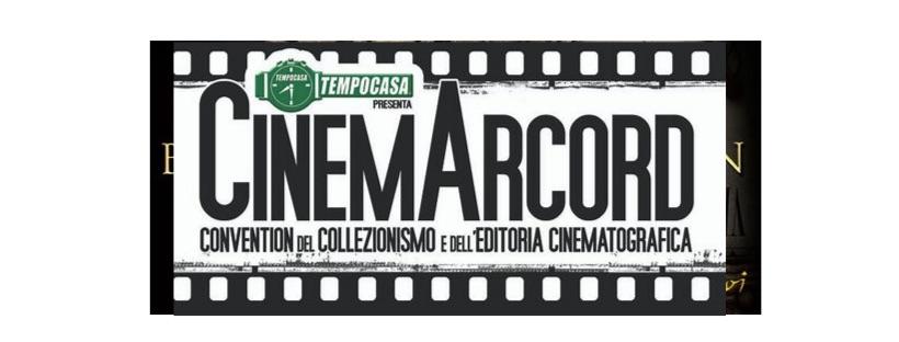 Eventi: CinemArcord, convention del collezionismo e dell'editoria cinematografica