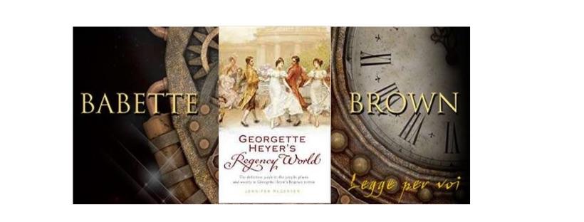Recensione: Georgette Heyer's Regency World, di Jennifer Kloester