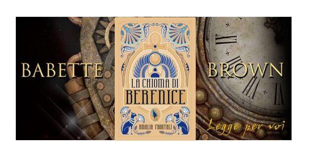 Segnalazione: La chioma di Berenice, di Amalia Frontali