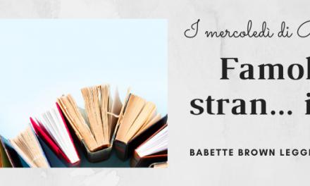 I mercoledì di Babette: Famolo stran… iero