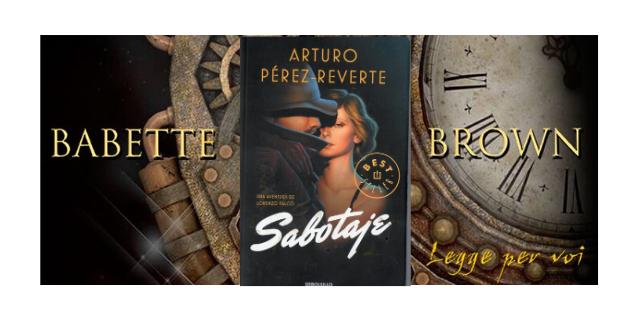 Recensione: Sabotaje, di Arturo Pérez-Reverte