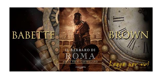 Recensione: Il barbaro di Roma, di Adele Vieri Castellano