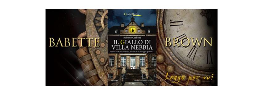 Recensione: Il giallo di Villa Nebbia, di Roberto Carboni