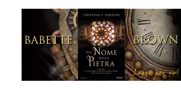 Segnalazioni: Nel nome della pietra, di Cristina S. Fantini