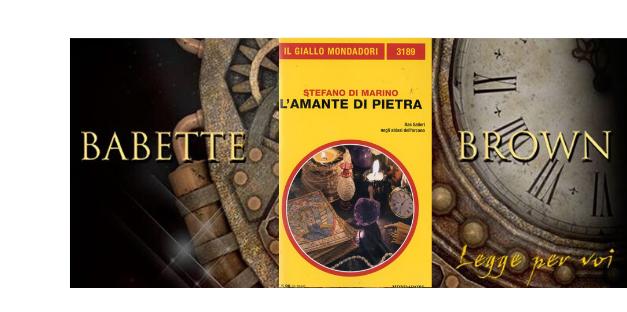 """Vi presento """"L'Amante di Pietra"""""""