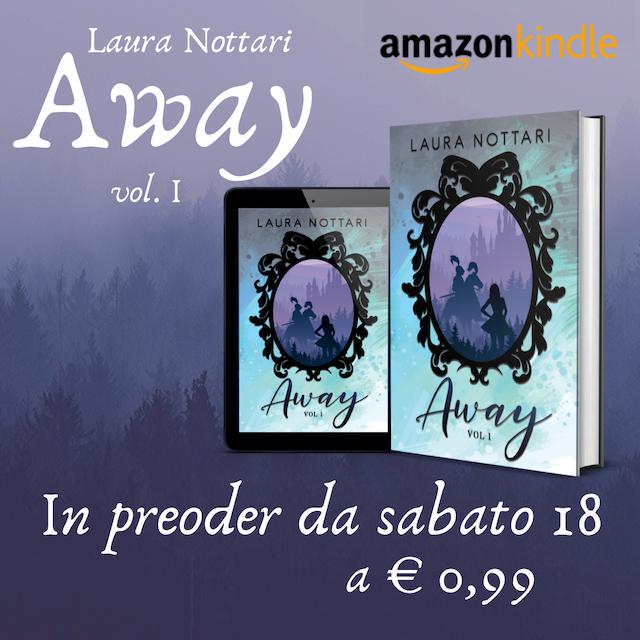 Segnalazioni: Away, di Laura Nottari