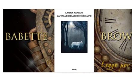 """Recensione: Roberta Ciuffi ha letto """"La valle delle donne lupo"""", d  Laura Pariani"""