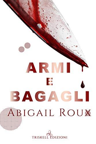 Recensione: Armi e Bagagli, di Abigail Roux