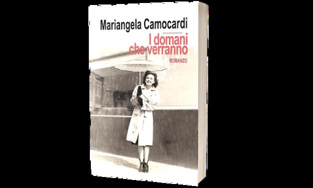 I domani che verranno, di Mariangela Camocardi