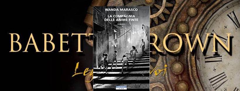 Recensione: La compagnia delle anime finte, di Wanda Marasco