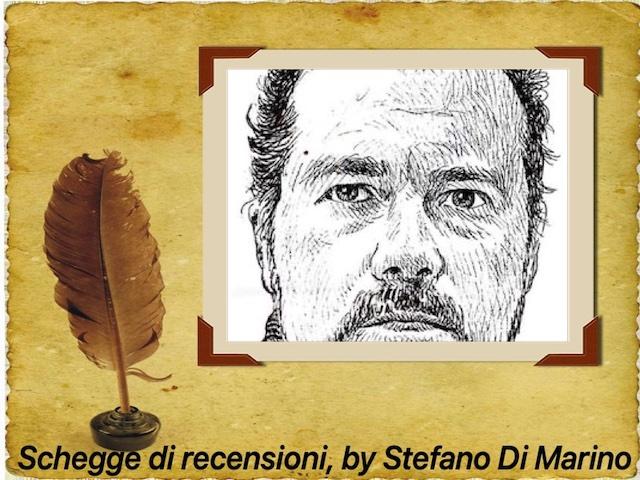 Schegge di recensioni, a cura di Stefano Di Marino