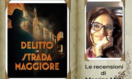 Recensione: Delitto in Strada Maggiore, di M. L. Minarelli