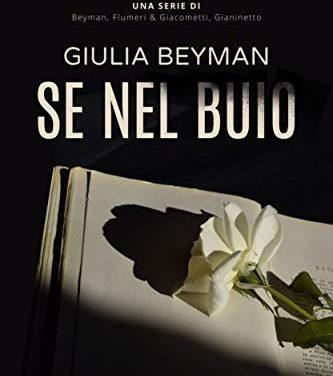 Recensione: Se nel buio, di Giulia Beyman