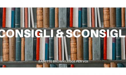 Consigli & Sconsigli dei lettori