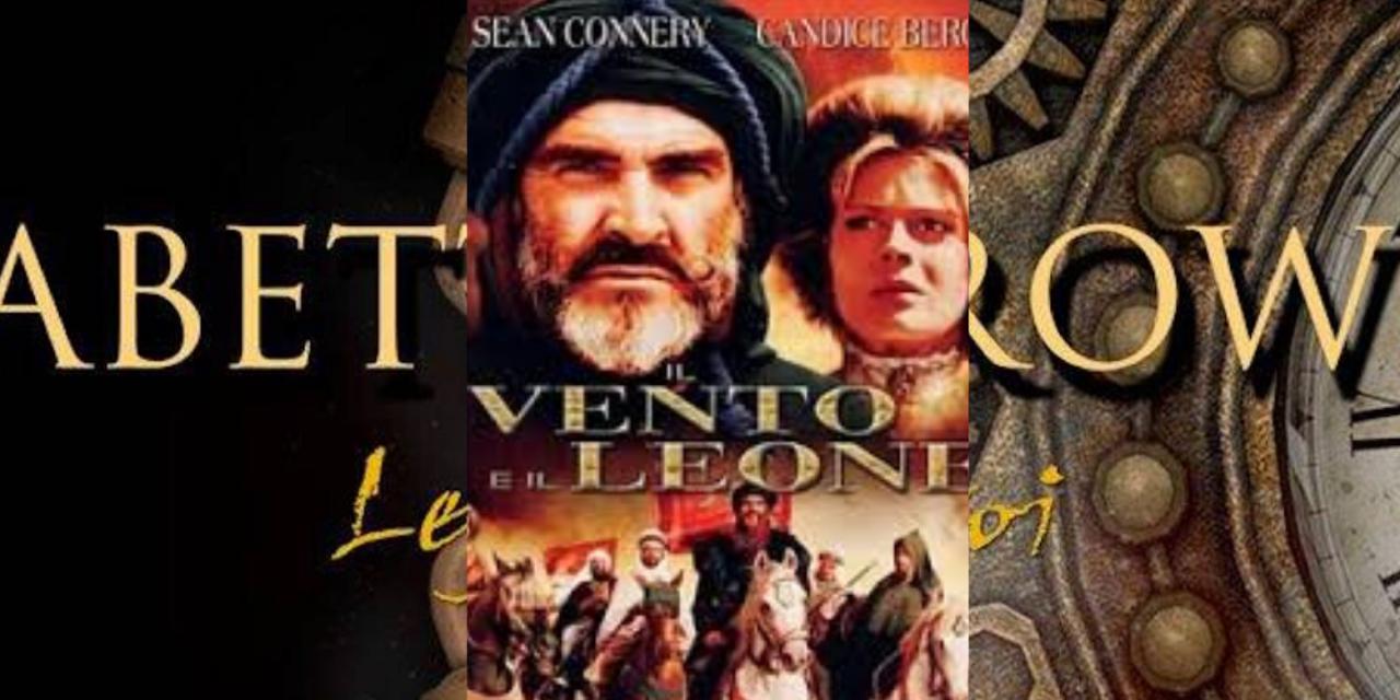 Recensione: Il Vento e il Leone, di John Milius