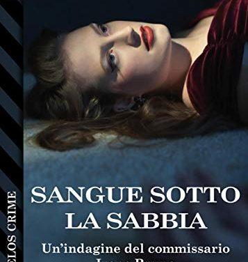 Segnalazione: Sangue sotto la sabbia, di Maria Cristina Grella
