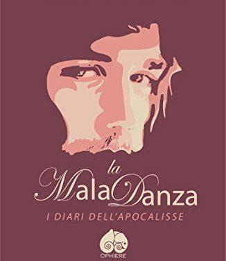 Segnalazione: La MalaDanza, di Folgorata e La Pizia