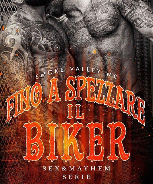 Segnalazione: Fino a spezzare il biker, di K. A. Merikan