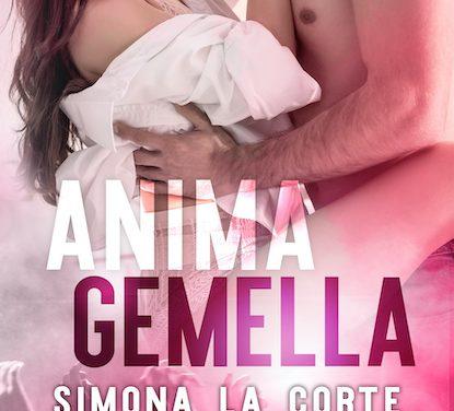 Segnalazione: Anima gemella, di Simona La Corte