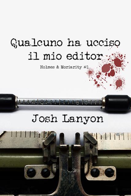 Recensione: Qualcuno ha ucciso il mio editor, di Josh Lanyon