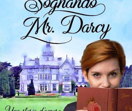 Segnalazione: Sognando Mr. Darcy, di Antonia Romagnoli